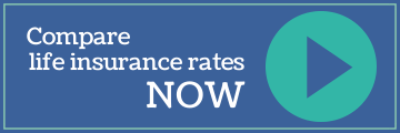 Compare life insurance rates NOW
