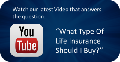 What-type-life-insurance-should-i-buy