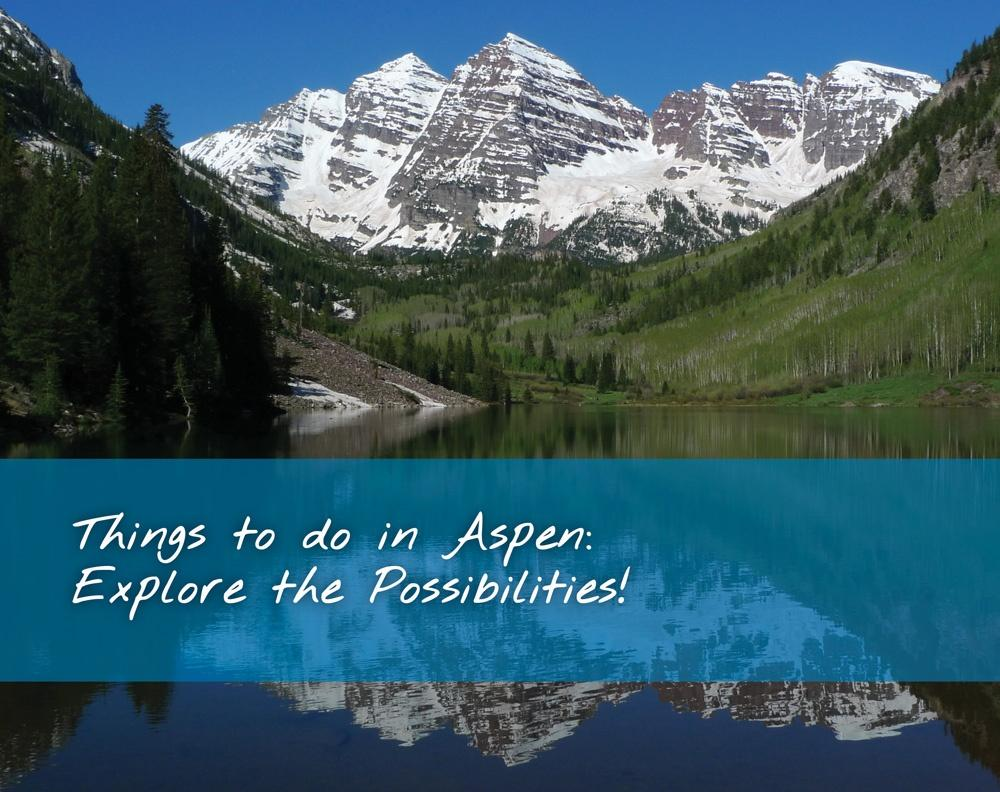 Explore Things To Do in Aspen
