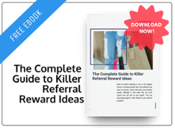 The Complete Guide to Killer Referral Reward Ideas
