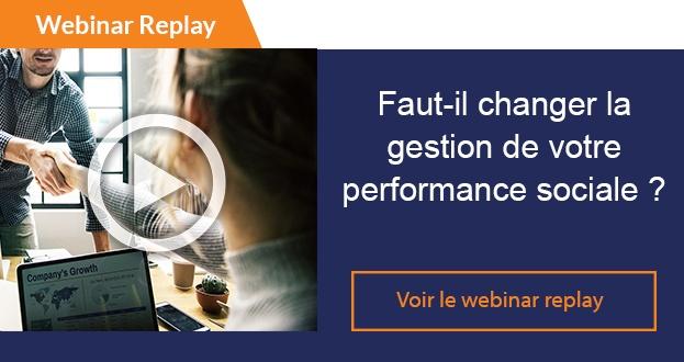 Webinar replay Faut-il changer la gestion de votre performance sociale ?