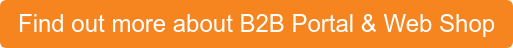 Find out more about B2B Portal & Web Shop