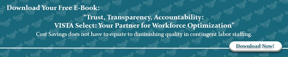 Download Your Free E-Book: Trust, Transparency, Accountability: VISTA Select: Your Partner for Workforce Optimization