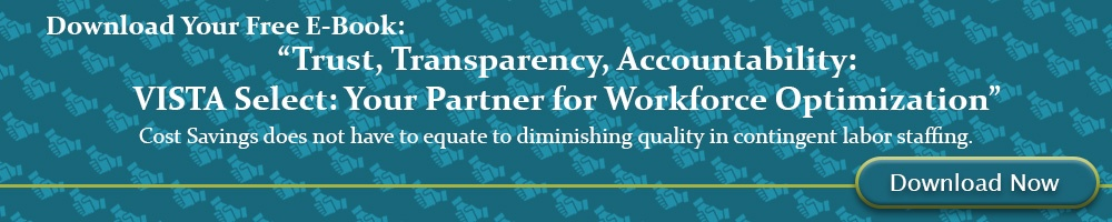 Cost Savings Does Not Have to Equate to  Diminishing Quality in Contingent Labor Staffing.  Download Your Free E-Book, Today!