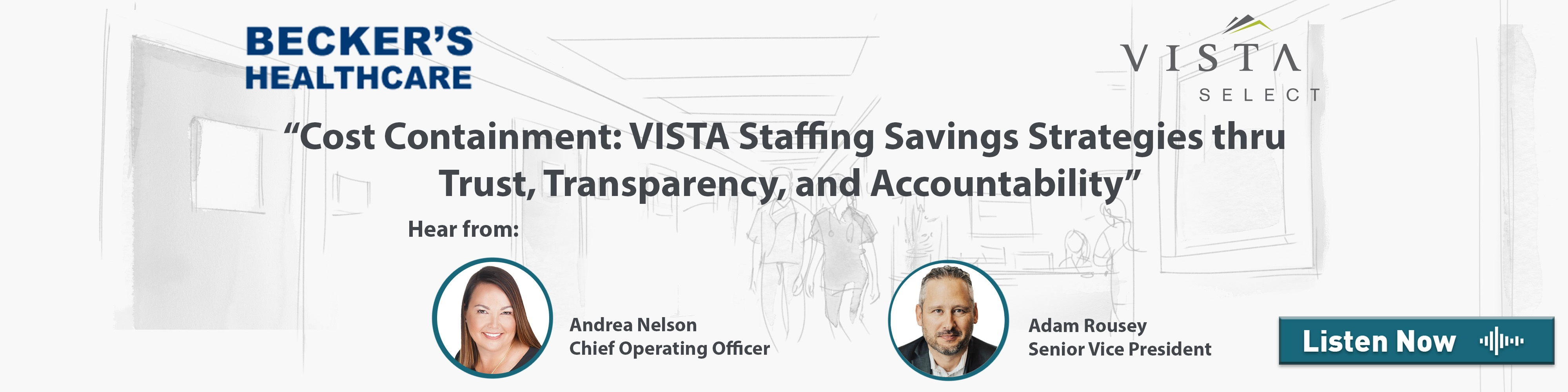 Cost Containment: VISTA Staffing Savings Strategies Thru Trust, Transparency, and Accountability