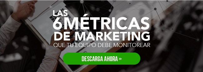 6 métricas de marketing que tu equipo debe monitorear