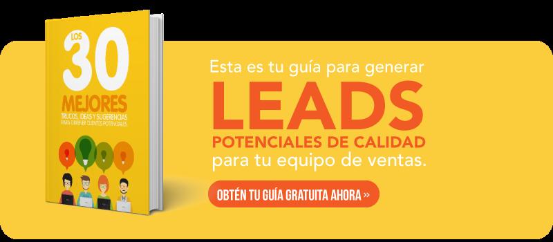 Los 30 mejores tips, ideas y sugerencias para generar leads en tu sitio web.