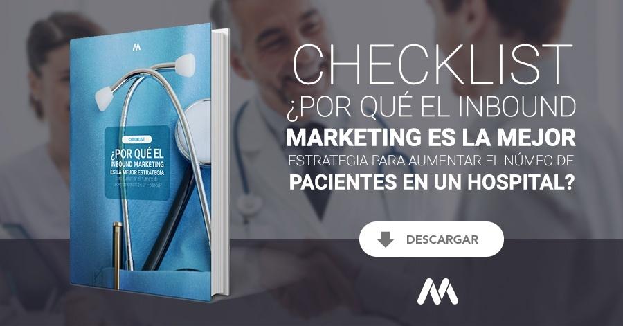Checklist ¿Por qué el inbound marketing es la mejor estrategia para aumentar el número de pacientes en un hospital?