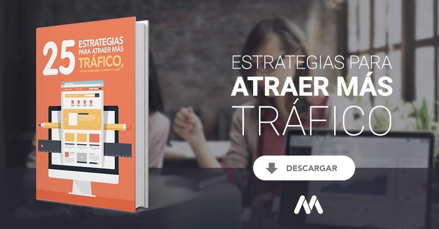 25 Estrategias para atraer más tráfico