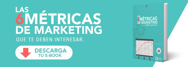 Las 6 metricas de marketing que te deben interesar