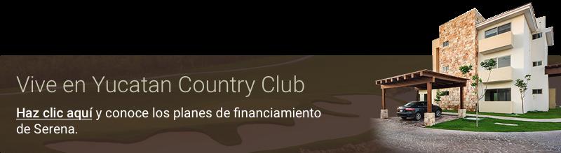 Vive en Serena de Yucatan Country Club