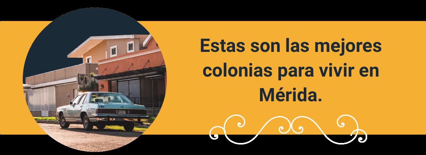 Mejores colonias al norte de Mérida