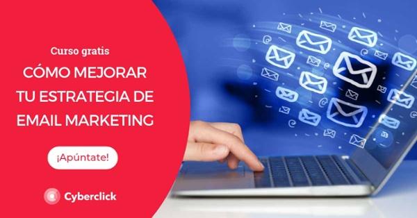 Curso: Cómo mejorar tu estrategia de email marketing