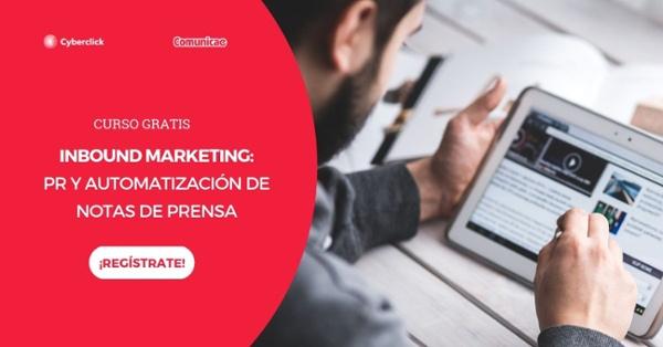 Curso: Inbound Marketing, PR y automatización de notas de prensa