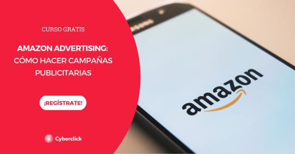Curso: Cómo hacer campañas de publicidad en Amazon Advertising