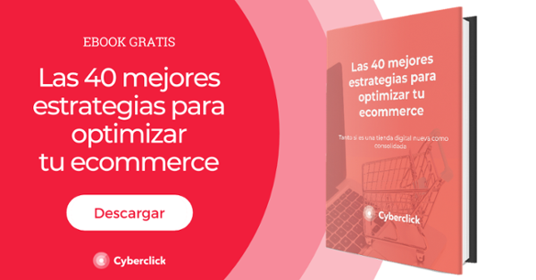 Ebook: las 40 mejores estrategias para optimizar tu ecommerce