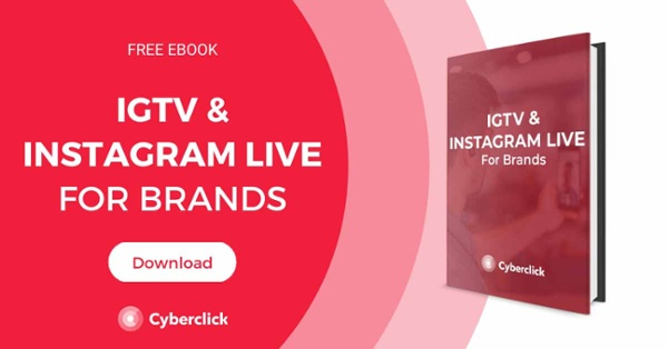 IGTV and Instagram Live for Brands