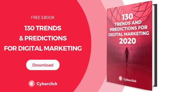 130 trends and predictions for digital marketing