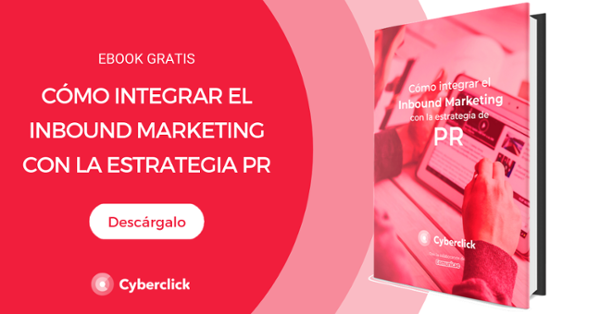 Ebook: Cómo integrar el Inbound Marketing con tu estrategia de PR