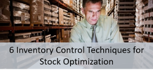 6 Inventory Control Techniques for Stock Optimization WP