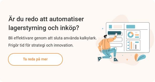 EazyStock Varför EazyStock Automatisera och effektivisera