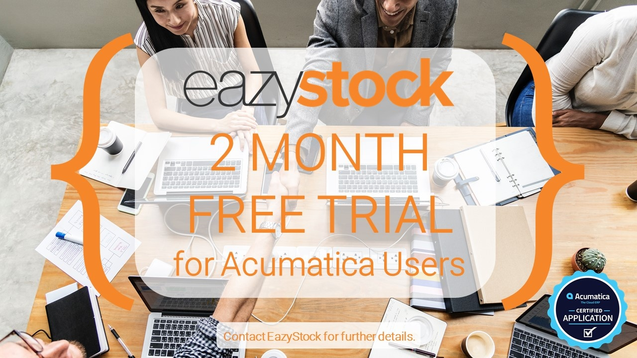 2018 Free 2-Month Trial of EazyStock for Acumatica Users
