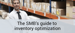 The SMBs guide to inventory optimization