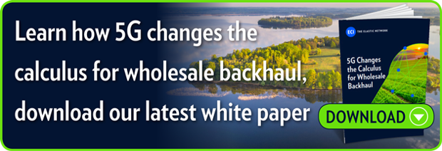 Learn how 5G changes the calculus for wholesale backhaul,  download our latest white paper