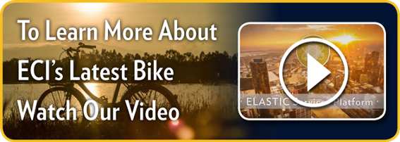 To Learn More About ECI's Latest Bike Watch Our Video