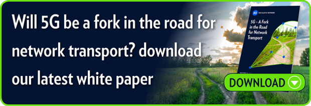 Will 5G be a fork in the road for network transport?,  download our latest white paper