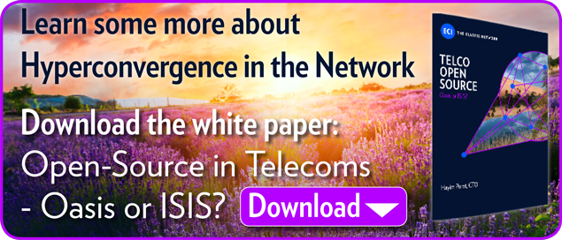 To learn more about Hyperconvergence in the Network,  Download the white paper: Open-Source in Telecoms - Oasis or ISIS?