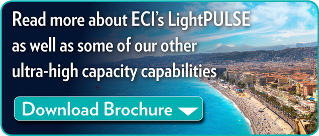 LIghtPULSE Ultra-high Capacity Capabilities