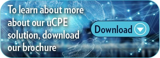 uCPE – Completing the Solution