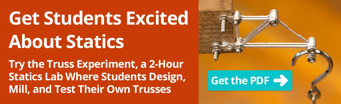 Get Students Excited About Trusses! Try the Truss Experiment.