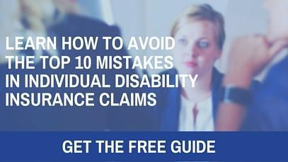 10 Mistakes To Avoid In Individual Disability Claims