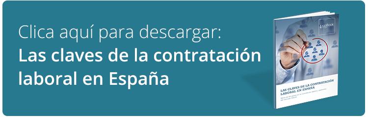 Clica aquí para descargar: Las claves de la contratación laboral en España
