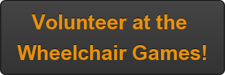 Volunteer at the  Wheelchair Games!
