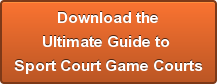 Download the Ultimate Guide to  Sport Court Game Courts
