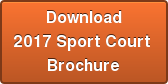 Download 2017 Sport Court  Brochure