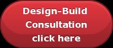 Design-Build  Consultation click here