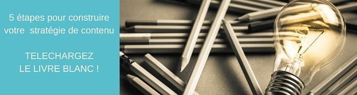 5 étapes pour construire une stratégie de contenu agile et opérationnelle
