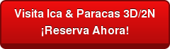 Visita Ica & Paracas 3D/2N ¡Reserva Ahora!