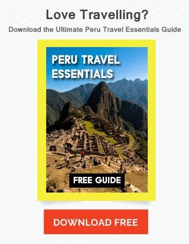 Peru Travel Essentials