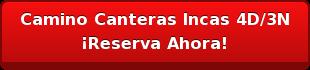 Camino Canteras Incas 4D/3N ¡Reserva Ahora!