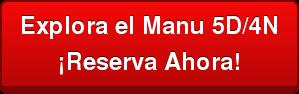 Explora el Manu 5D/4N ¡Reserva Ahora!