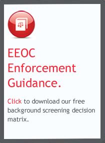 EEOC Background Screening Decision Matrix