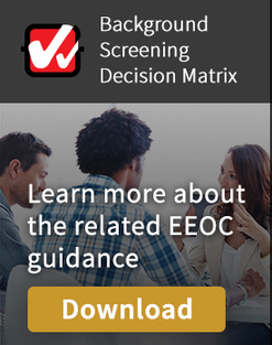 EEOC Background Screening Decision Matrix