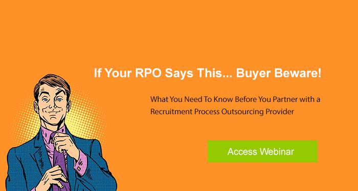RPO BUYER BEWARE ACCESS WEBINAR