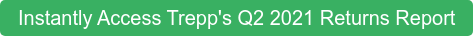 Instantly Access Trepp's Q2 2021 Returns Report
