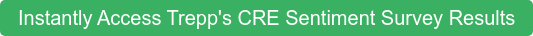 Instantly Access Trepp's CRE Sentiment Survey Results